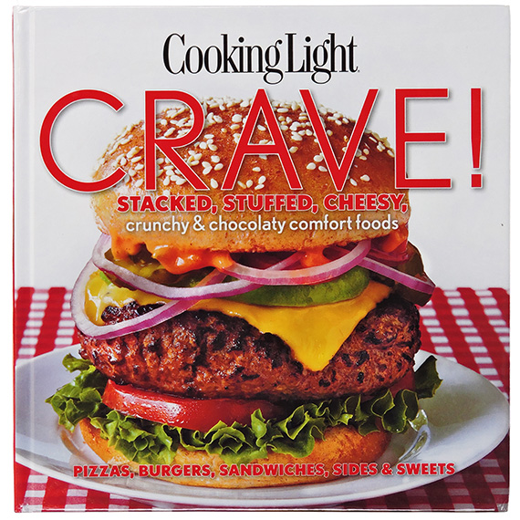 Cooking Light Crave Stacked Stuffed Cheesy Comfort Foods
