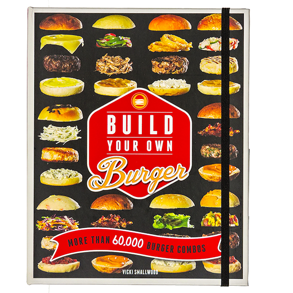 Build Your Own Burger Hard Cover Cookbook