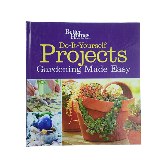 Better Homes and Gardens Do It Yourself Garden Projects