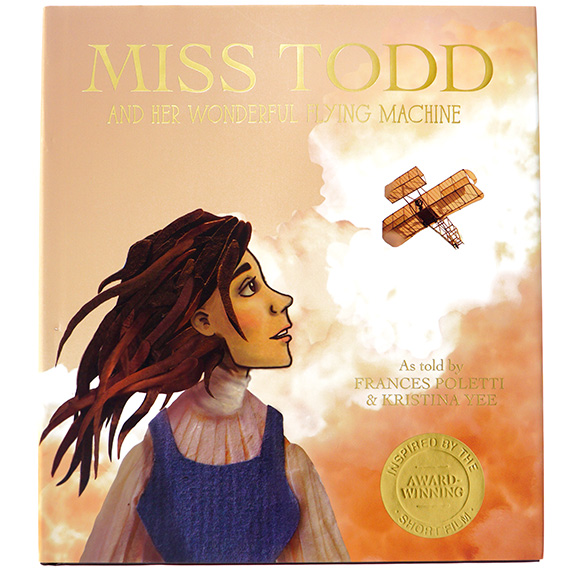 Book - Miss Todd And Her Wonderful Flying Machine